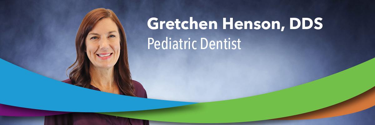 Gretchen Henson, DDS
