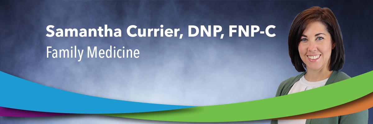 Samantha Currier, DNP, FNP-C