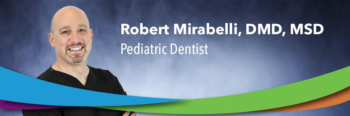 Robert Mirabelli, DMD, MSD